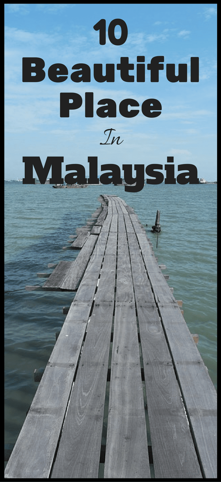 10 Things To Do In Malaysia