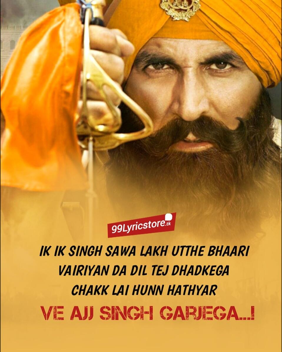Ajj Singh Garjega Kesari Lyrics Akshay Kumar