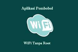 Terbukti Ampuh! 5 Aplikasi Pembobol WiFi Terbaik Untuk Android Tanpa Root