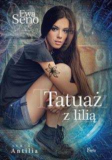 Tatuaż z lilią - Ewa Seno