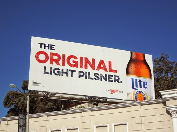 Original Light Pilsner Miller Lite billboard