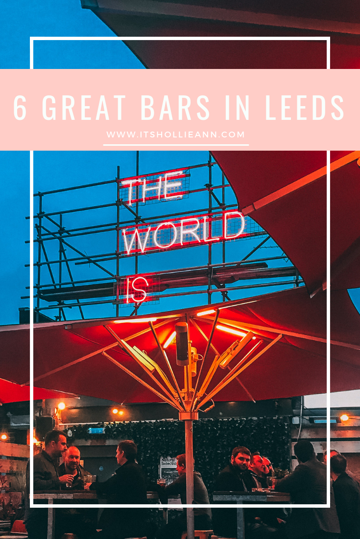 6 Great Bars You Have To Visit In Leeds