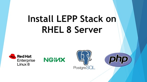 Install LEPP Stack on RHEL 8 Server