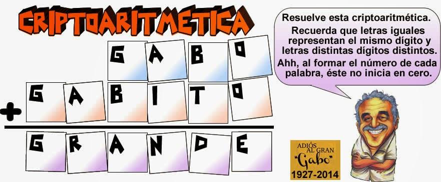 Criptoaritmetica, Alfamética, Criptosumas, Criptogramas, Problemas alfaméticos, Problemas matemáticos, Desafíos matemáticos, Gabo, Gabito, Día del Idioma, Día del libro