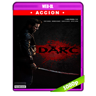 Darc (2018) WEB-DL 1080p Audio Dual Latino-Ingles