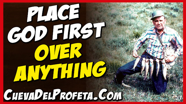 Place God First over Anything - William Marrion Branham Quotes