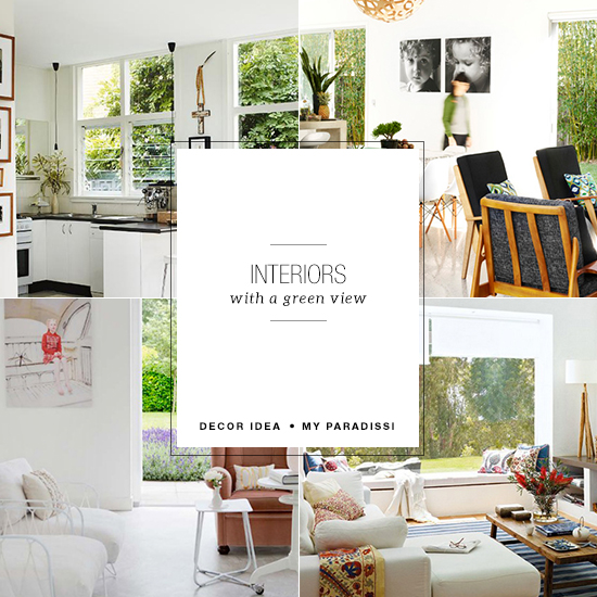 Interiors with a green view | My Paradissi