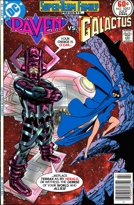 Super-Team Family: The Lost Issues!: Raven Vs. Galactus