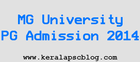 MG University PG Admission Schedule 2014-15