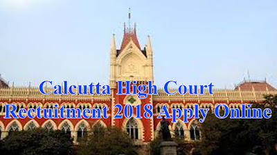 Calcutta High Court Rectuitment 2018 Apply Online  For 221 Group D Post