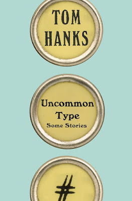 Uncommon Type: Some Stories by Tom Hanks  download or read online for free