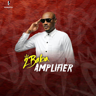 Download Audio: 2Face Idibia – Amplifier