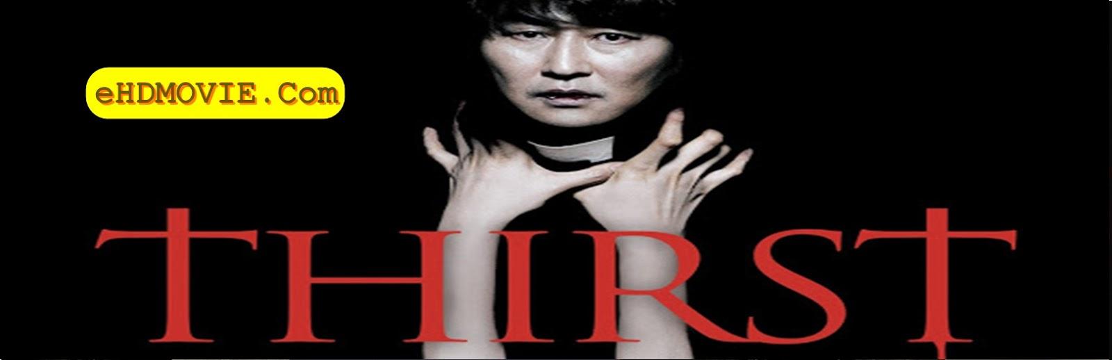 Thirst 2009 Full Movie Korean 720p - 480p ORG BRRip 450MB - 1GB ESubs Free Download
