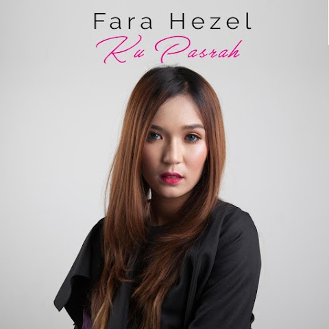 Fara Hezel - Ku Pasrah MP3