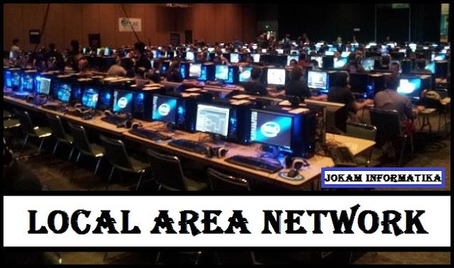 Apa Itu Yang Dimaksud LAN (Local Area Network) Lengkap - JOKAM INFORMATIKA
