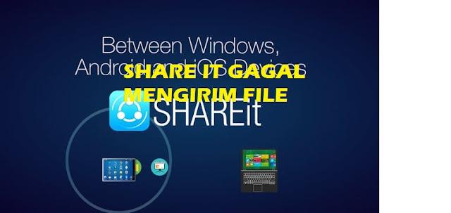 Cara mengatasi Share it Tidak Bisa Mengirim / Menerima File