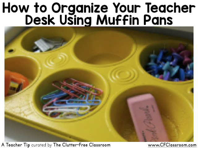 Does your teacher desk need organizing? Using muffin pans can help you become a more organized teacher.