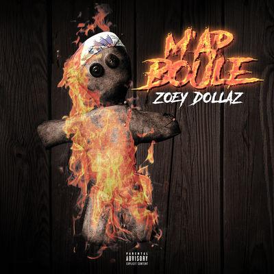 Zoey Dollaz - M'ap Boule - Album Download, Itunes Cover, Official Cover, Album CD Cover Art, Tracklist