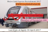 Metro Link Express Recruitment 2017 –Station Controller / Train Operator, Customer Relations Assistant