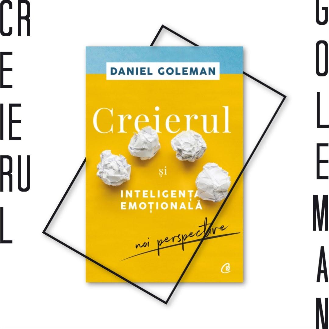 Daniel Goleman, Creierul si inteligenta emotionala