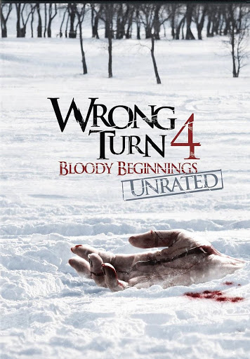 Wrong Turn 4 Bloody Beginnings (2011)