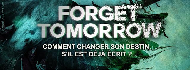 Accéder à la chronique de Forget Tomorrow