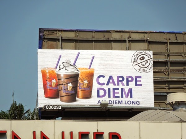 Coffee Bean Carpe Diem billboard