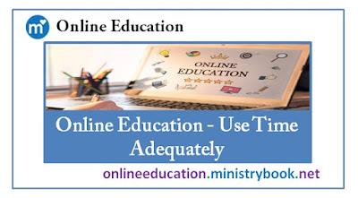 Online Education - Use Time Adequately