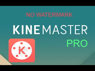 Download Kinemaster Pro Tanpa Watermark APK Android (Tanpa Root)
