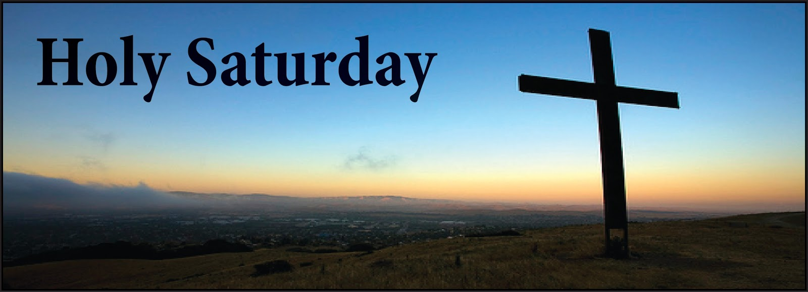 50 Best Happy Holy Saturday 2017 Quotes Wishes Saying And Images