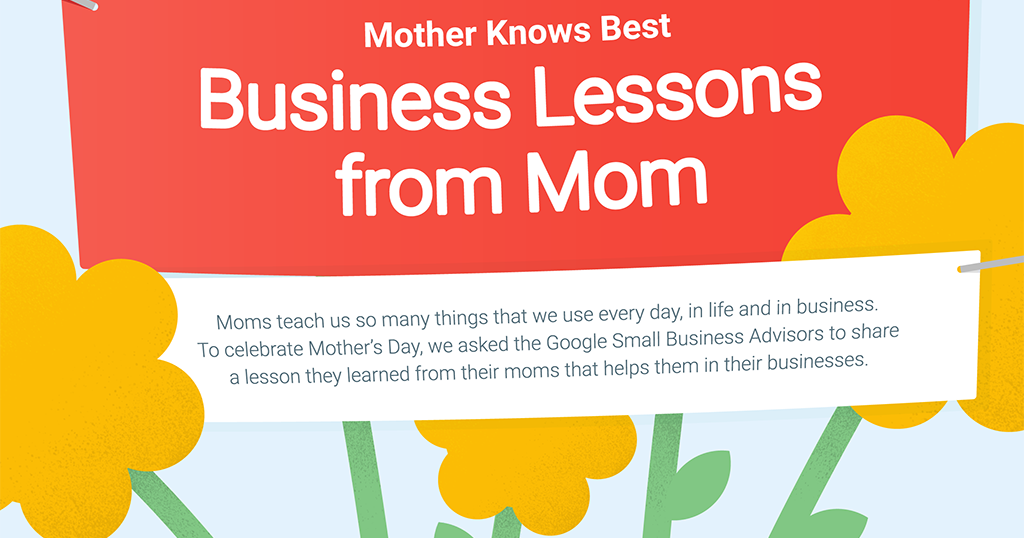 Google Small Business Mother Knows Best Lessons From Mom