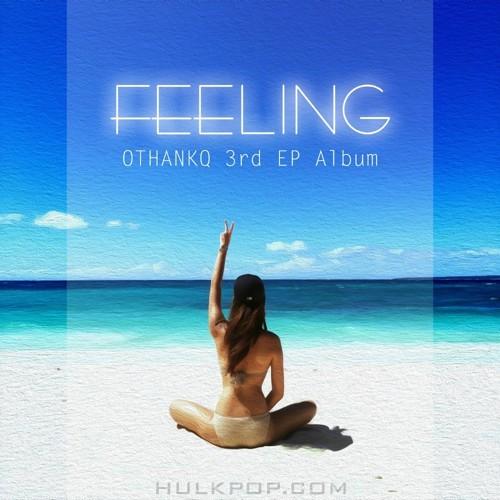 OTHANKQ – Feeling – EP