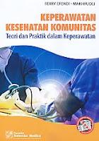 Judul Buku:KEPERAWATAN KESEHATAN KOMUNITAS Teori dan Praktik dalam Keperawatan