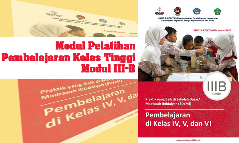 Modul Pelatihan Pembelajaran Kelas Tinggi (Modul IIIB)