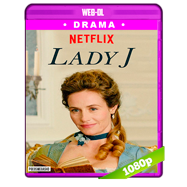Lady J (2018) WEB-DL 1080p Audio Dual Latino-Frances