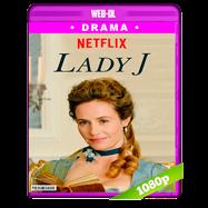 Lady J (2018) WEB-DL 1080p Audio Dual Latino-Frances