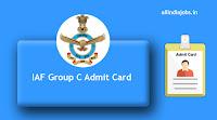 IAF Group C Admit Card