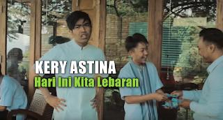 Download Lagu Kery Astina Hari Ini Kita Lebaran Mp3 Cover Terbaru 2018,Kery Astina, Lagu Lebaran Mp3, Lagu Cover, 2018,