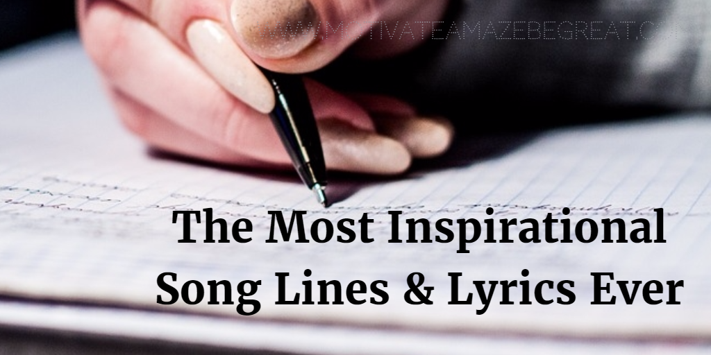Lyric rap song finder by lyrics : 21 Most Inspirational Song Lines and Lyrics Ever - Motivate Amaze ...