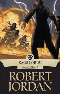 Robert Jordan - Zaman Çarkı 06 - Kaos Lordu