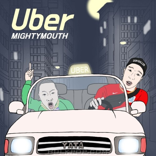 Mighty Mouth – UBER – Single