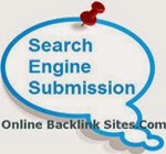 http://www.onlinebacklinksites.com/2015/02/search-engine-submission-sites-list.html
