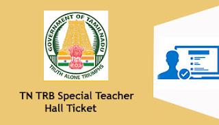 TN TRB Special Teacher Hall Ticket