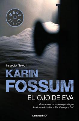 El ojo de Eva - Karin Fossum (1995)