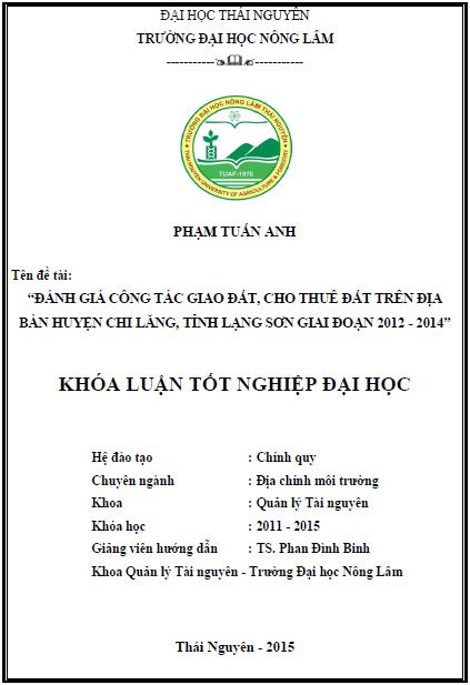 Đánh giá công tác giao đất cho thuê đất trên địa bàn huyện Chi Lăng tỉnh Lạng Sơn giai đoạn 2012 – 2014