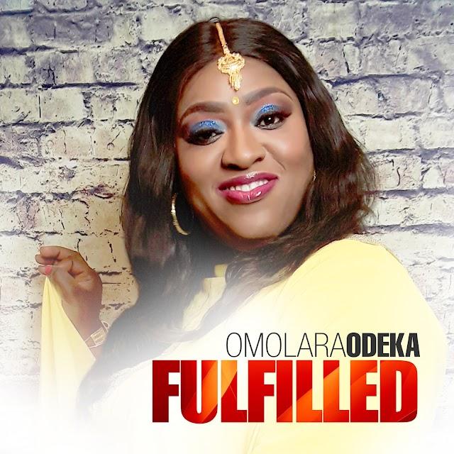Omolara Odeka Releases New Album - 'Fulfilled' [Prod. by Wole Oni]    @omolaraodeka @iamwoleoni