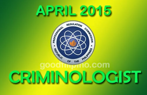 April 2015 Top 10 Philippines Criminologist Board Exam Passers