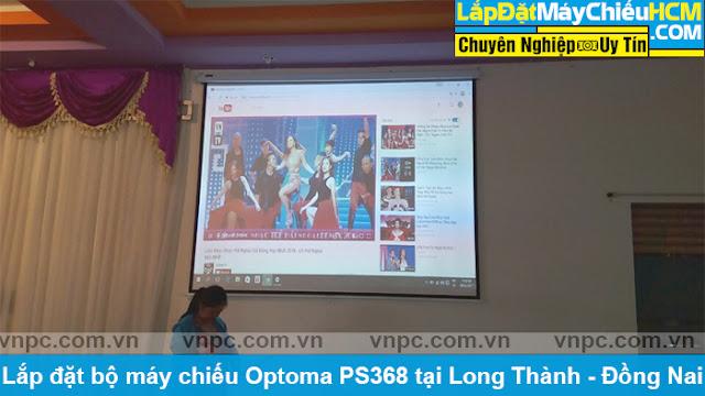 Lắp đặt bộ máy chiếu Optoma PS368 tại Long Thành - Đồng Nai