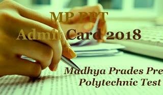 MP PPT Hall ticket 2018 | MP PPT 2018 Hall ticket | MP PPT 2018 Hall ticket download | MP PPT Hall ticket 2018 Download