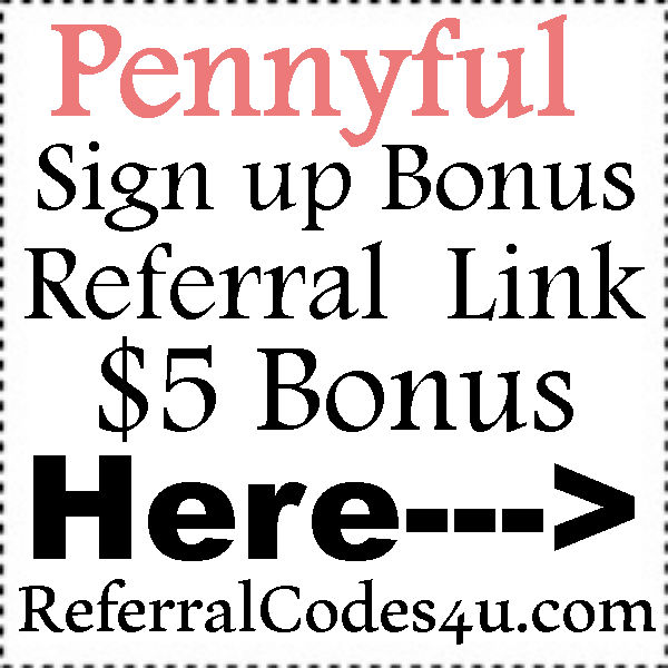 Pennyful.com Sign Up Bonus, Pennyful App, Pennyful Promotions